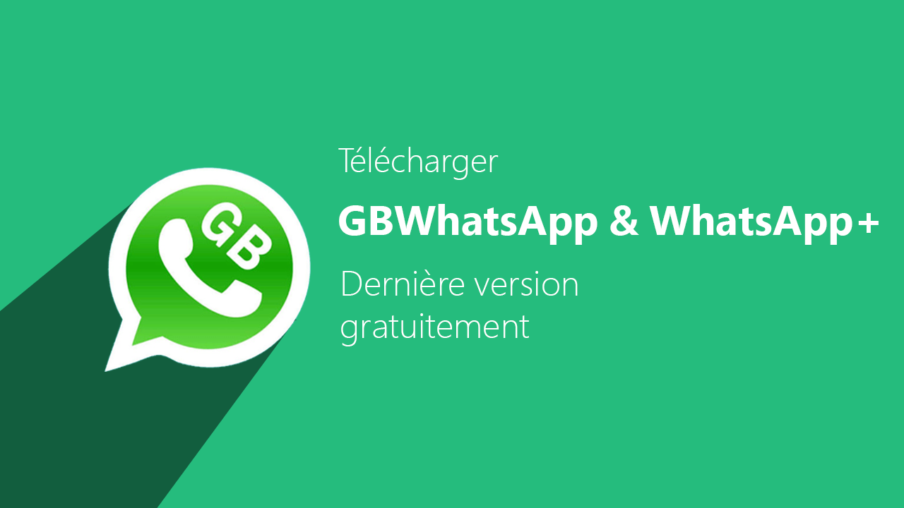 Télécharger WhatsApp GB 8.25 Apk – Version 2020 Anti-ban